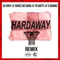 """Derez De'Shon ft. Yo Gotti, 2 Chainz & DJ Envy – """"HARDAWAY"""""""