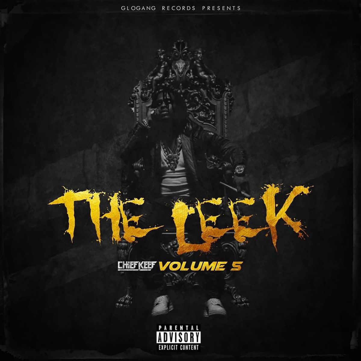 "CHIEF KEEF ""THE LEEK (VOL. 5)"" NOW AVAILABLE EVERYWHERE"
