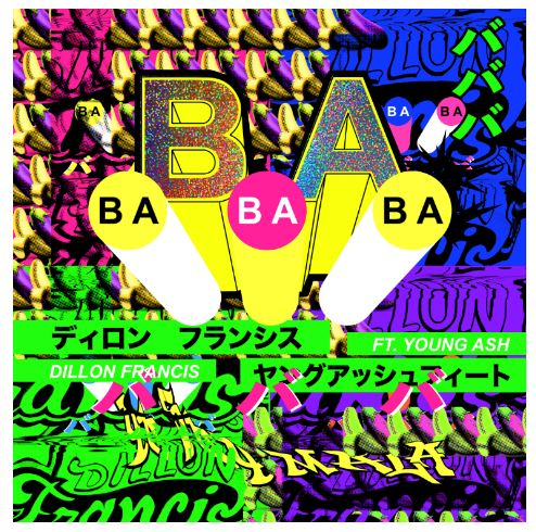 """Dillon Francis Shares New Single and Music Video """"BaBaBa (Vete Pa'Ya)"""" (feat. Young Ash)"""